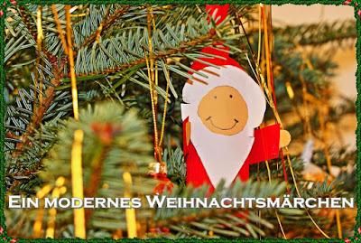 Weihnachtsmärchen, Weihnachtsmärchen modern, Weihnachtsgeschichte modern