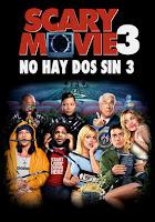 ver scary movie 3 online gratis