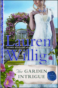 Book cover of The Garden Intrigue by Lauren Willig (The Pink Carnation Spy series)