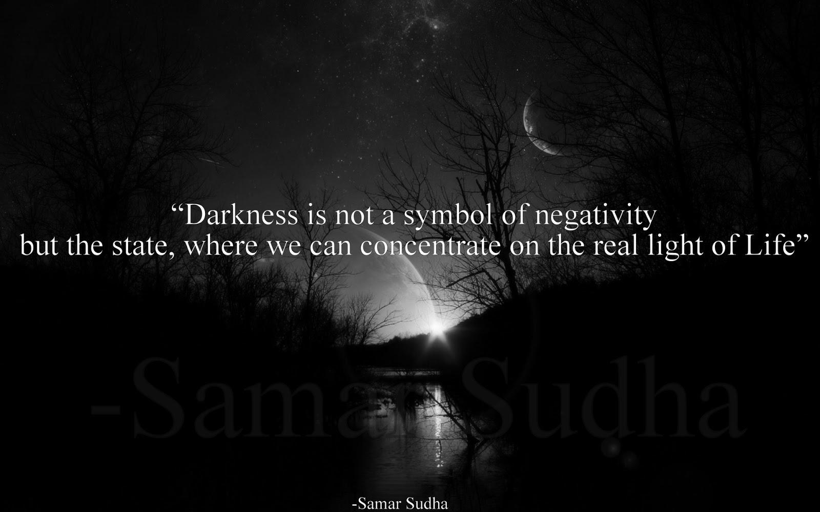 Samar Sudha Darkness Or Light