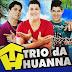 Trio da Huanna Ao Vivo em Joaquim Nabuco - PE 08 Março 2015