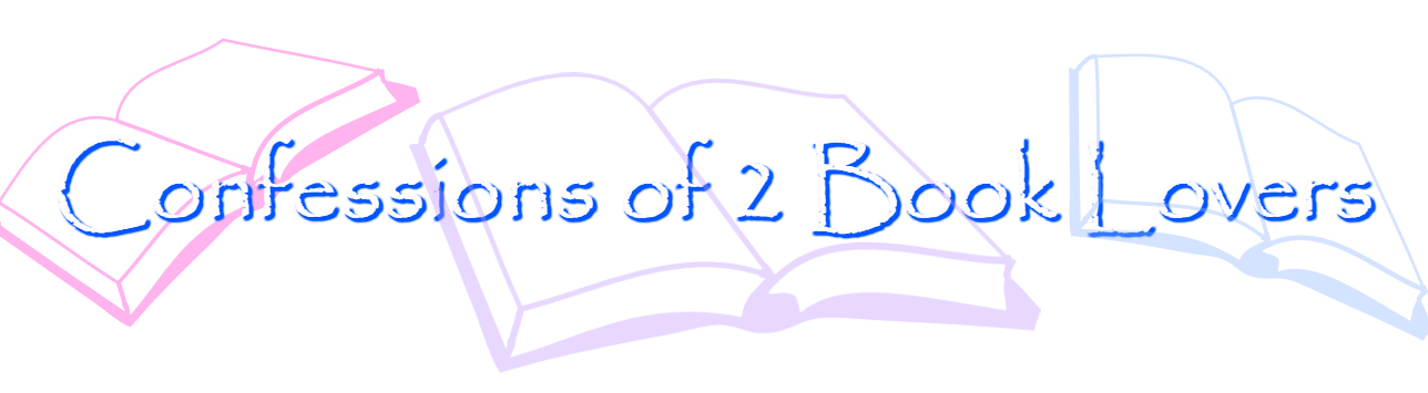 Confessions of 2 Book Lovers