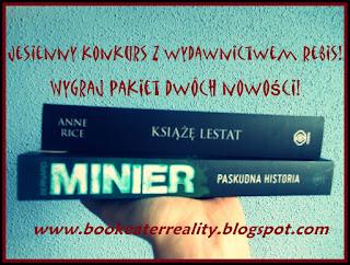http://www.bookeaterreality.blogspot.com/2015/10/jesienny-konkurs-z-wydawnictwem-rebis.html