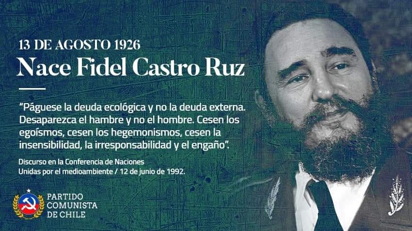 13 DE AGOSTO 1926 :   NACE FIDEL CASTRO RUZ