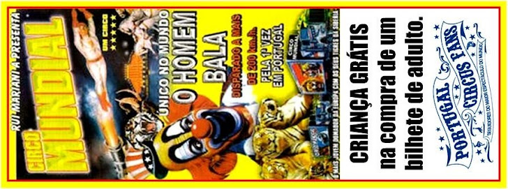 Bilhete Promocional Circo Mundial/Portugal Circus Fans
