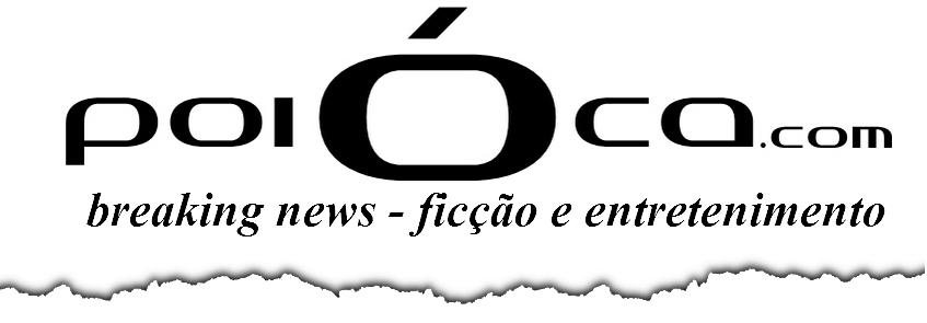poioca breaking news - ficção e entretenimento
