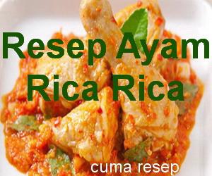 Resep Ayam Rica-Rica Asli Manado Pedas Enak