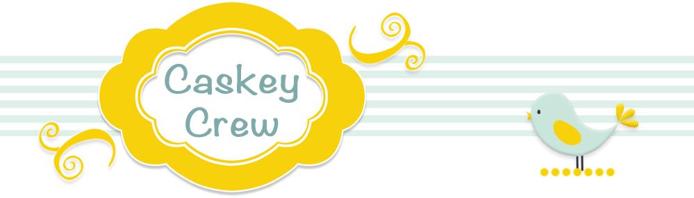 Caskey Crew