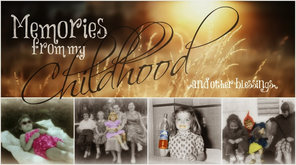 Memories From My Childhood {and other blessings}