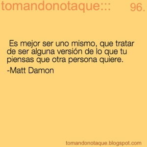 """frases celebres de ser humano por Matt Damon"""