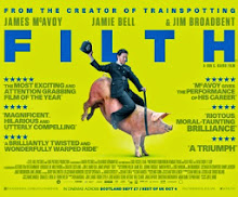 FILTH, Starring James McAvoy, Jim Broadbent