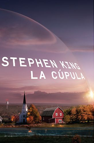 La%2BC%25C3%25BApula La Cúpula   Stephen King