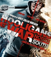 Hooligans At War: North Vs South