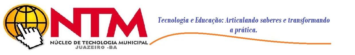 NUCLEO DE TECNOLOGIA MUNICIPAL DE JUAZEIRO - BA