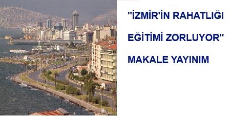 İzmir'de Eğitim Makale Yayınım
