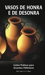 Livro: Vasos de Honra e Desonra