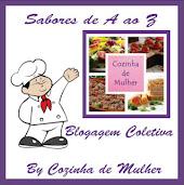 """Blogagem coletiva- """"Cozinha de Mulher"""" Sabores do A ao Z"""