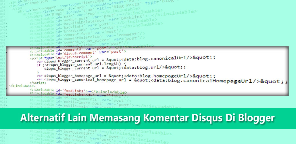 Alternatif Lain Memasang Komentar Disqus Di Blogger