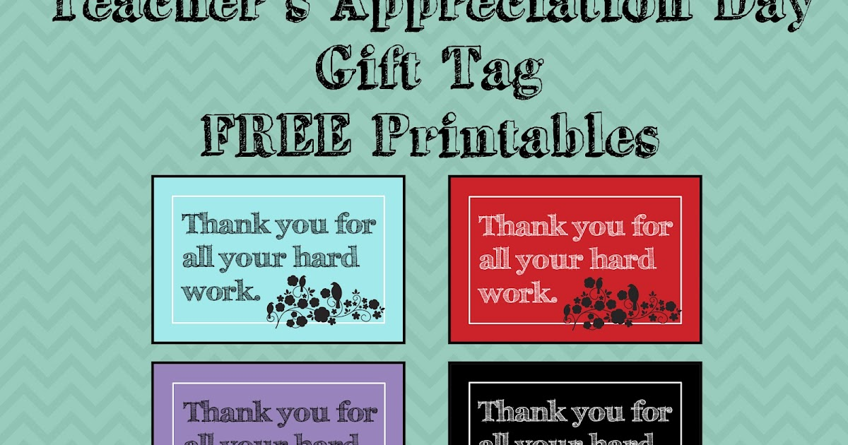 Cheng and 3 Kids: Teacher's Appreciation Day Gift Tag FREE ...