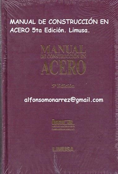 Libros limusa construcci n en acero manual quinta edici n for Manual de construccion de piscinas pdf