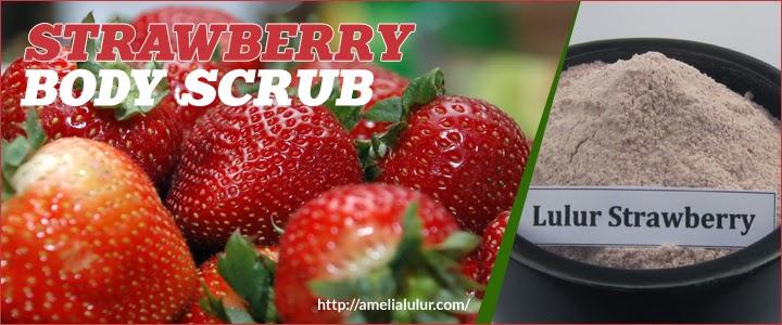 Cara Alami Membuat Lulur Strawbery