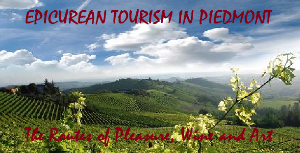 Epicurean Tourism in Piedmont