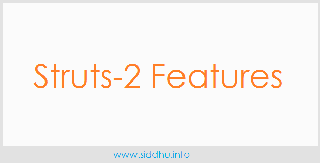 struts-2 features
