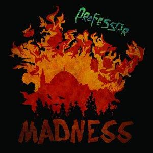 http://4.bp.blogspot.com/-yUyiJoPnH2M/TaXFJTUzQAI/AAAAAAAAA8g/Ro7ODTouDnU/s320/PROFESSOR+MADNESS.bmp
