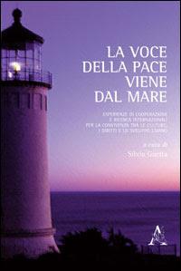 La voce della pace viene dal mare