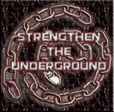 Strengthen the Underground
