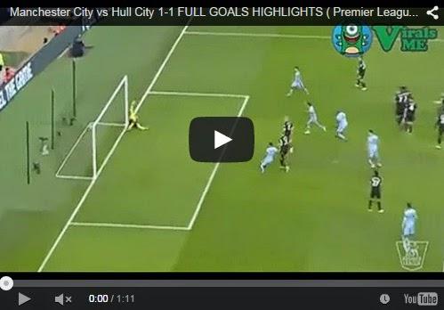 Highlights : Manchester City 1 – 1 Hull City