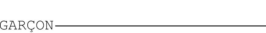GARÇON