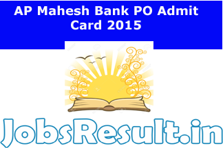 AP Mahesh Bank PO Admit Card 2015