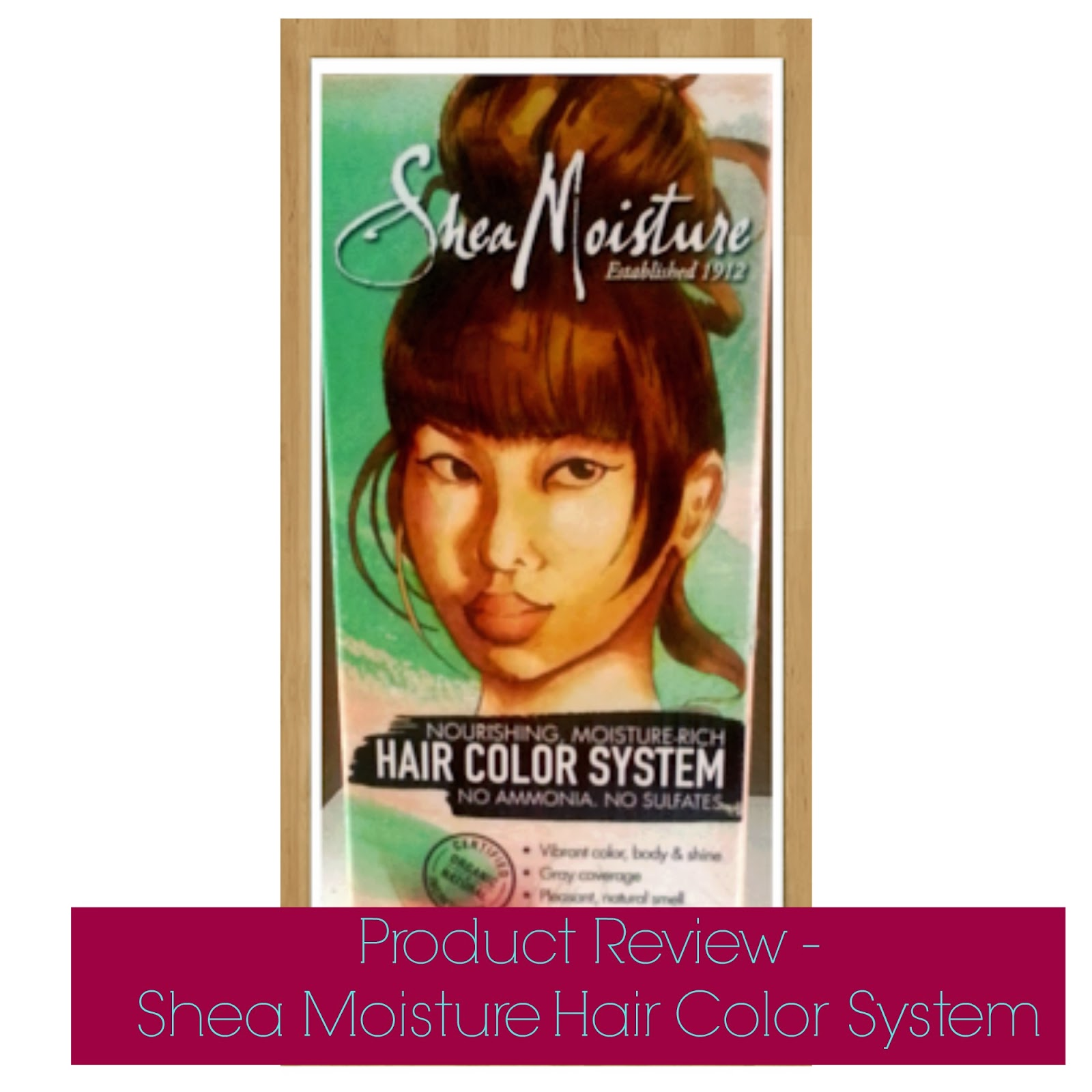 Product Review Shea Moisture Hair Color System Seriously Natural