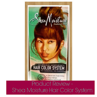 Product Review - Shea Moisture Hair Color System