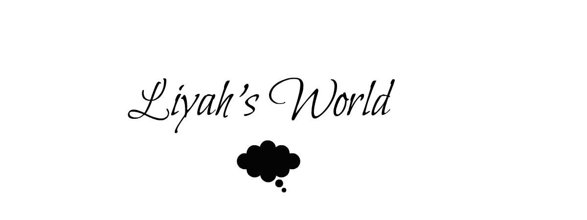 Liyah's World