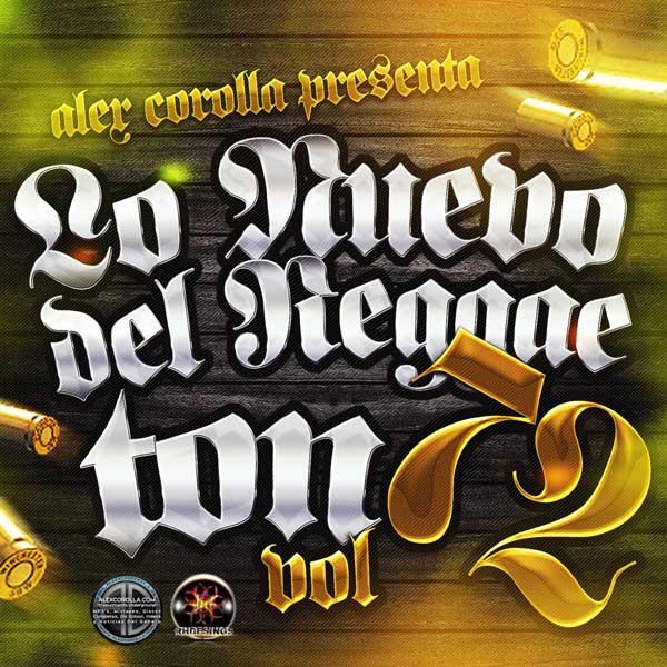 Lo Nuevo Del Reggaeton Vol. 72 (2015)
