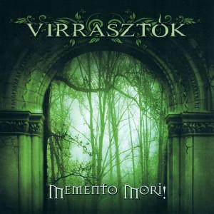 Virrasztok - Memento Mori! - Hungary Gothic Metal