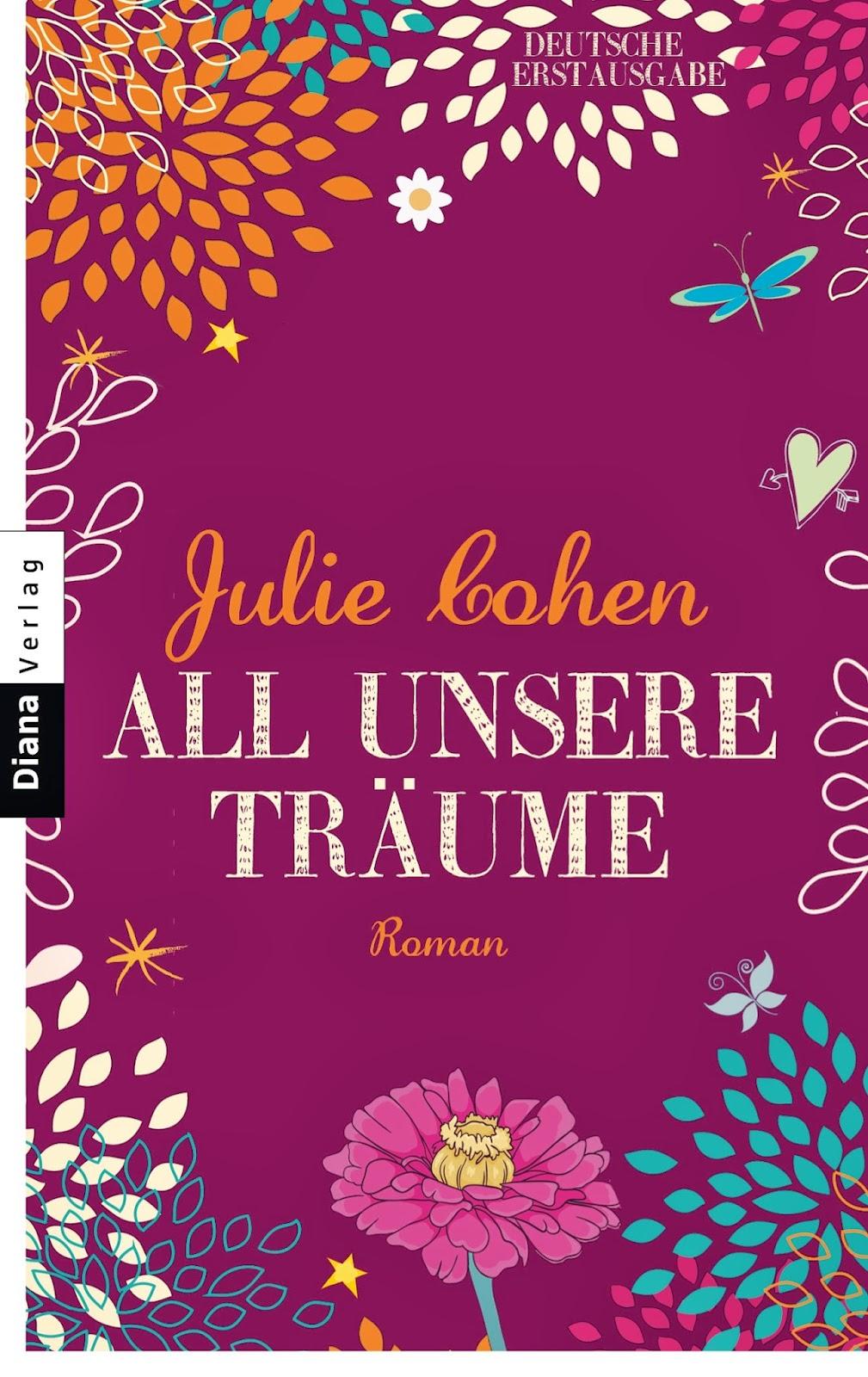 http://www.randomhouse.de/Taschenbuch/All-unsere-Traeume-Roman/Julie-Cohen/e429080.rhd