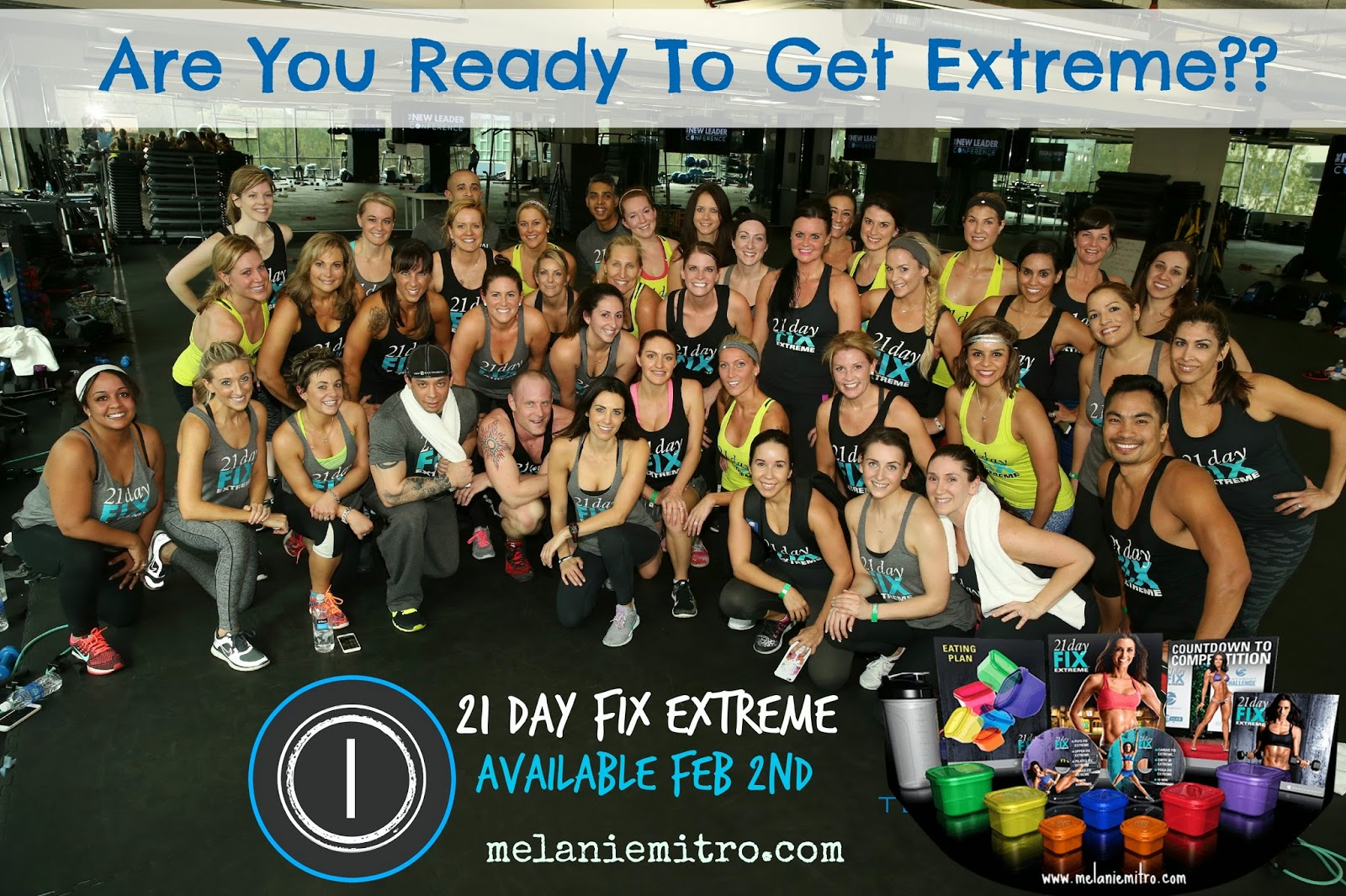 21 Day Fix Extreme is here, What is the 21 Day Fix Extreme, 21 Day fix Extreme Meal Plan, Results, Melanie Mitro