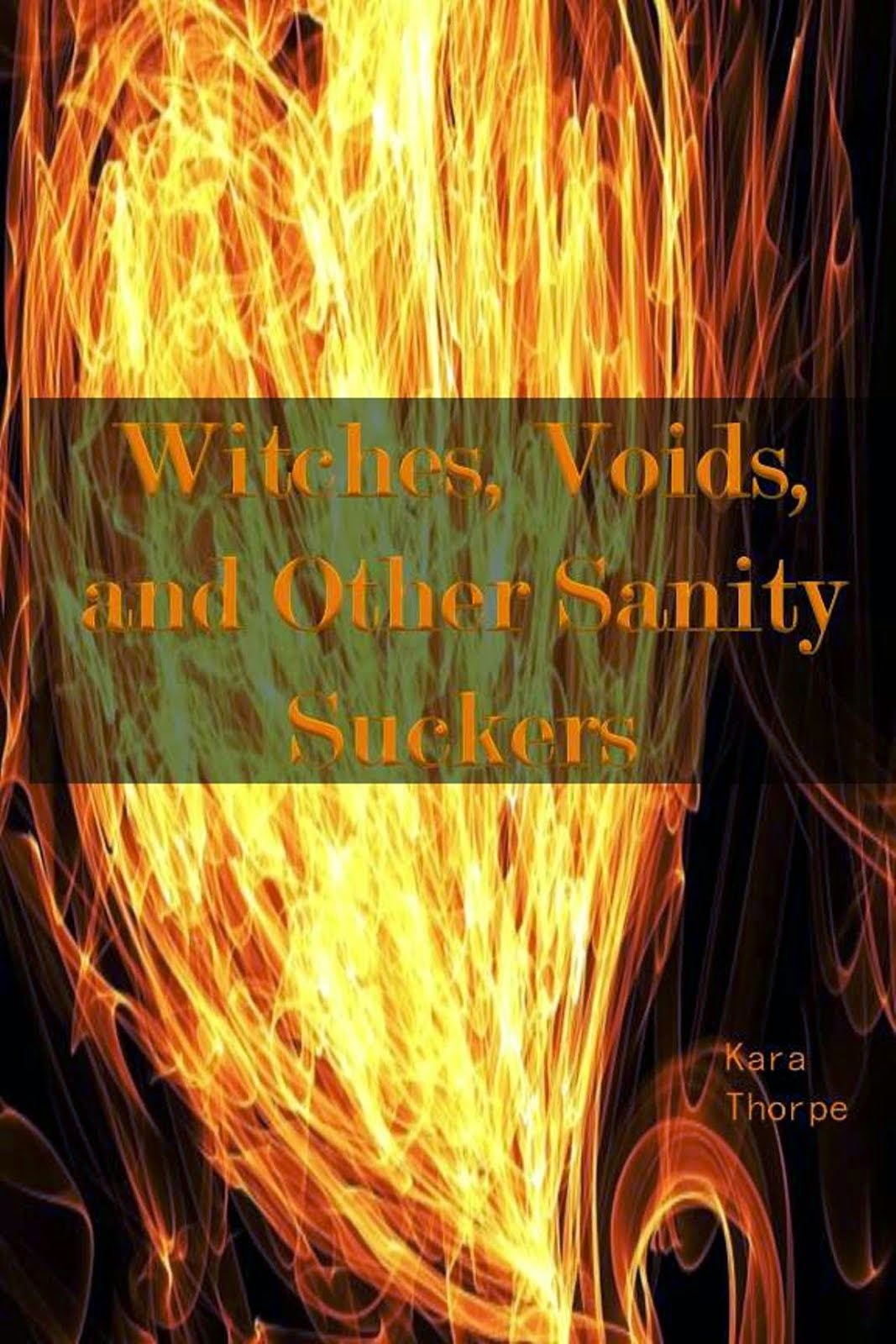 Witches, Voids, and Other Sanity Suckers