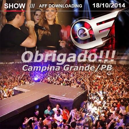Baixar o CD da Banda Aviões do Forró em Campina Grande – PB no dia 18.10.2014.
