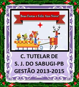 O FIM DO ANO CHEGOU: II RELATÓRIO DAS AÇÕES DO CONSELHO TUTELAR DE SÃO JOSÉ DO SABUGÍ – JUN./DEZ. 2014