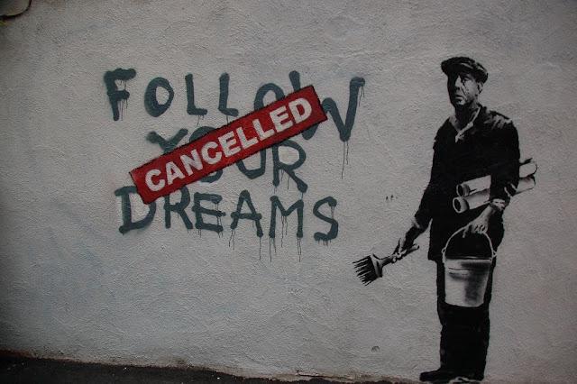 Cancel follow your dreams. El mejor arte callejero, increíble street art1