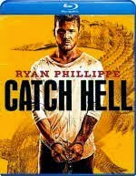 Download Film Catch Hell (2014) BluRay Subtitle Indonesia