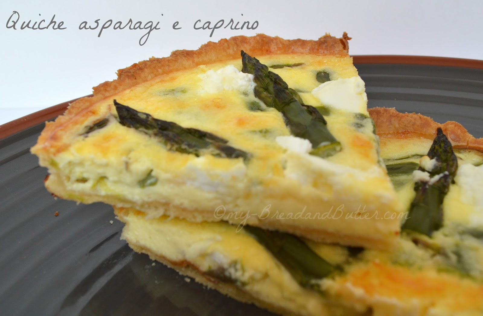 Bread and Butter....: Goat cheese and asparagus quiche!!!