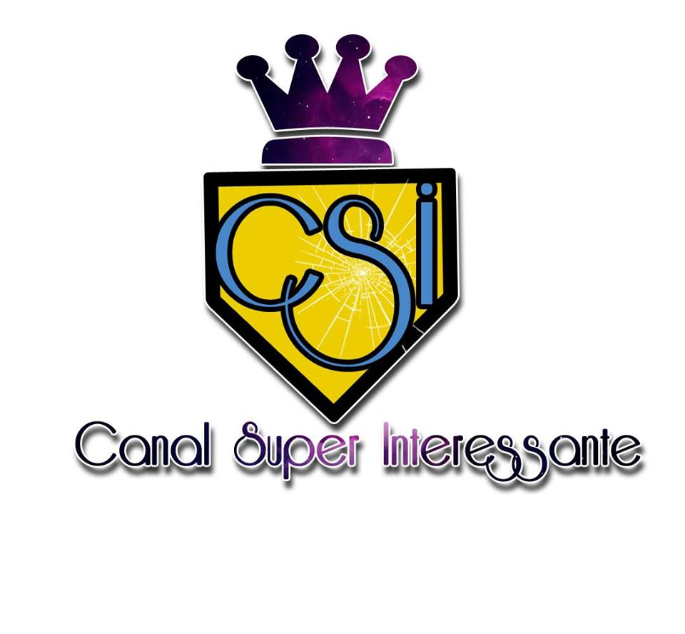 CSI Canal Super Interessante Oficial
