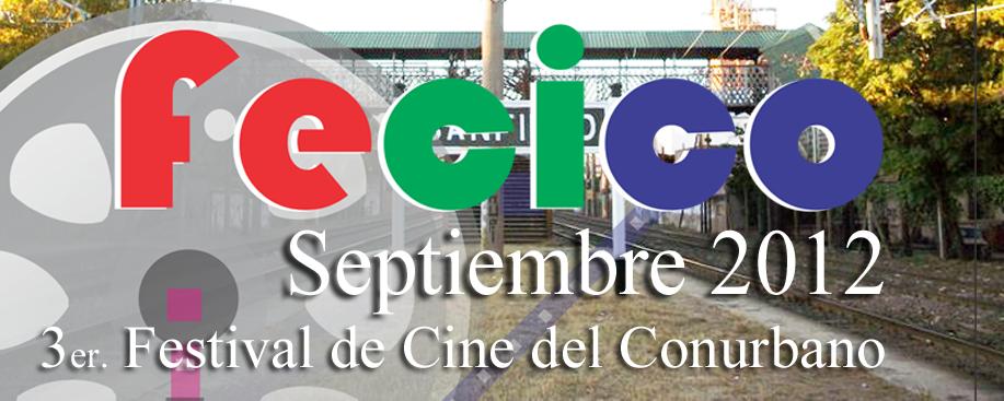 FeCiCo 2012 Tercer Festival de Cine del Conurbano
