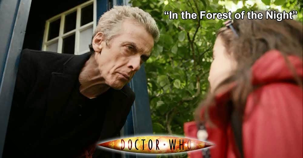Doctor Who 251: In the Forest of the Night