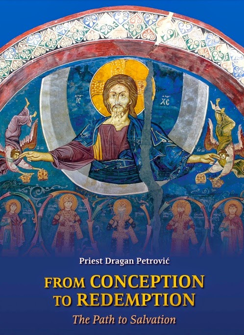 From Conception to Redemption - book by Fr. Dragan Petrovic